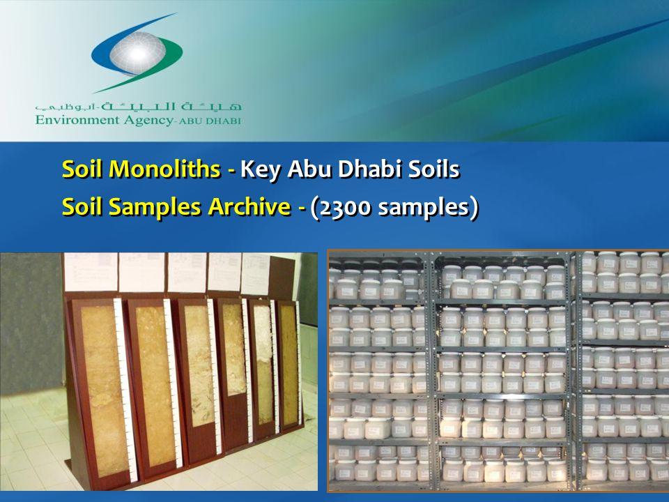 Soil Monoliths - Key Abu Dhabi Soils Soil Samples Archive - (2300 samples) Soil Monoliths - Key Abu Dhabi Soils Soil Samples Archive - (2300 samples)