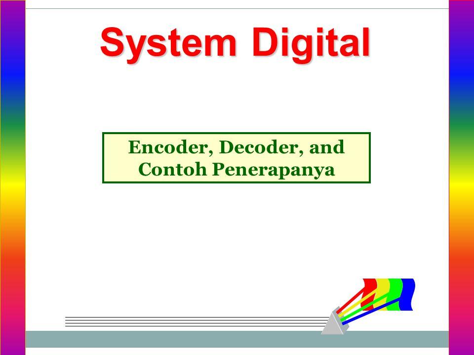 System Digital Encoder, Decoder, and Contoh Penerapanya