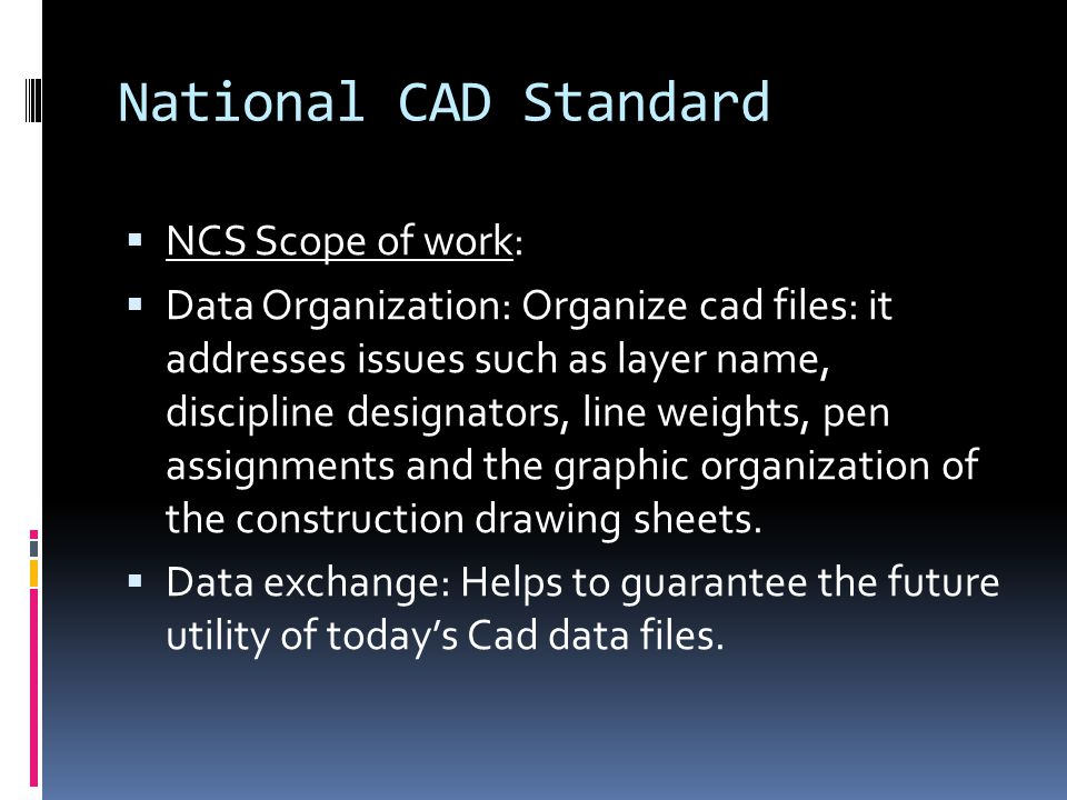 National CAD Standard  Module 03: Schedules.  Module 04: Drafting conventions  (Page 362,363…)