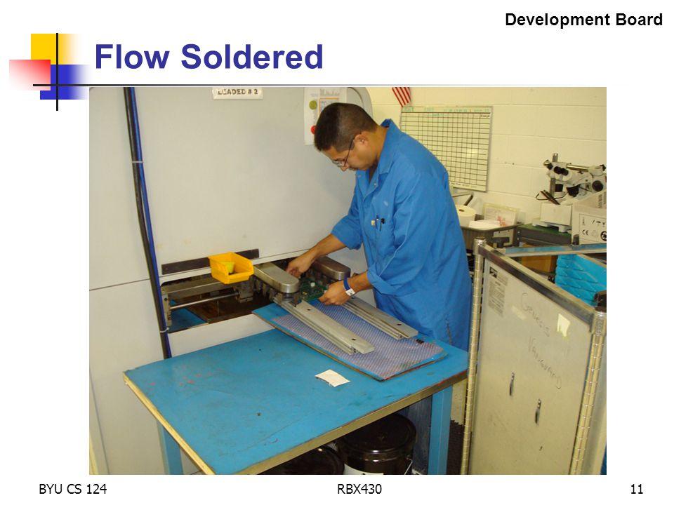 BYU CS 124RBX43011 Flow Soldered Development Board