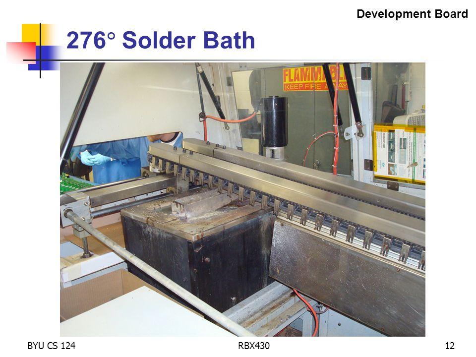 BYU CS 124RBX43012 276  Solder Bath Development Board
