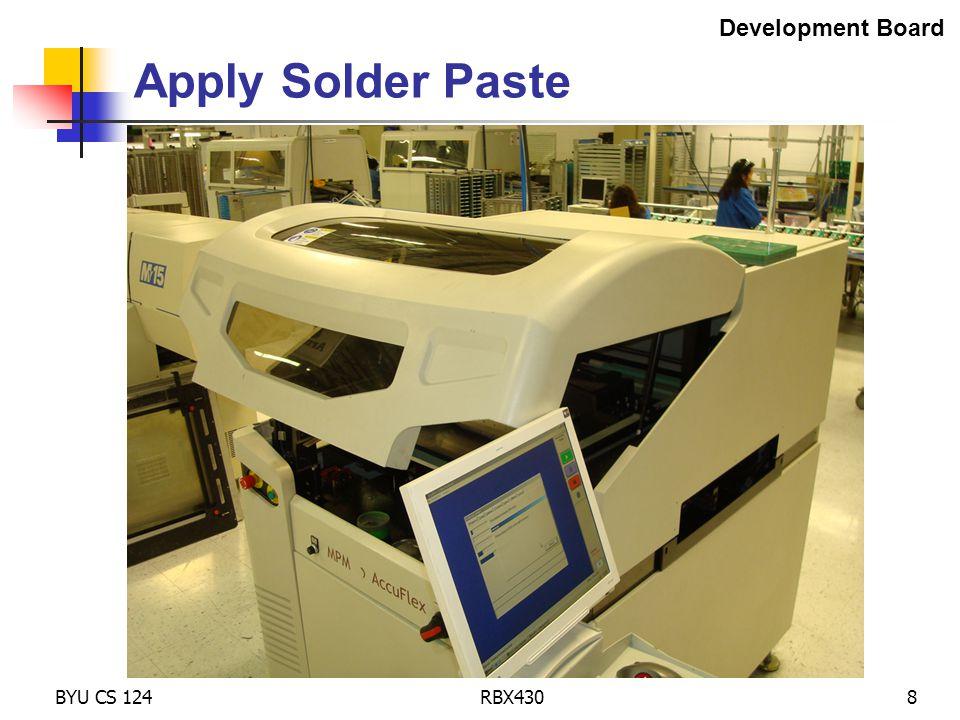 BYU CS 124RBX4308 Apply Solder Paste Development Board