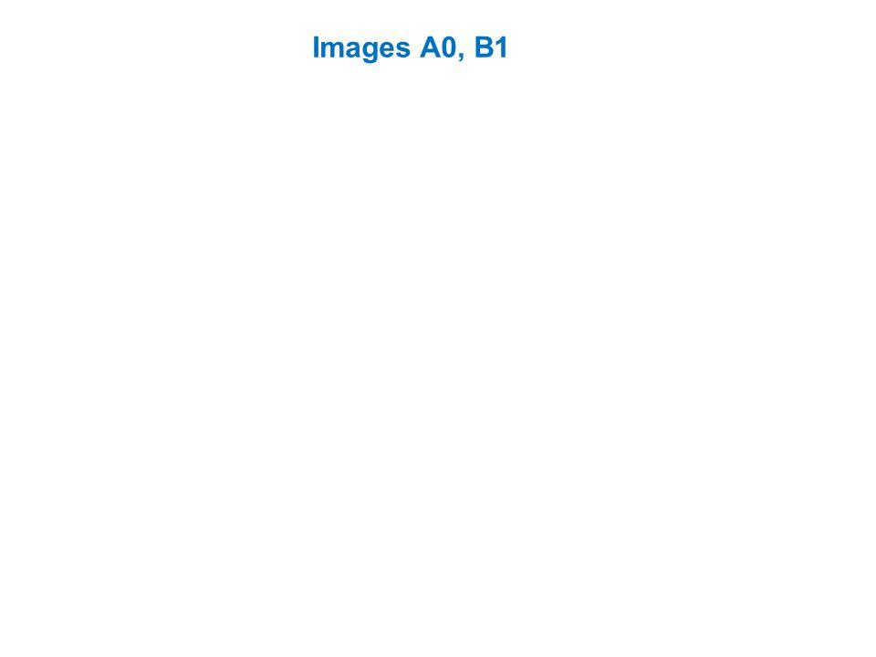 Images A0, B1