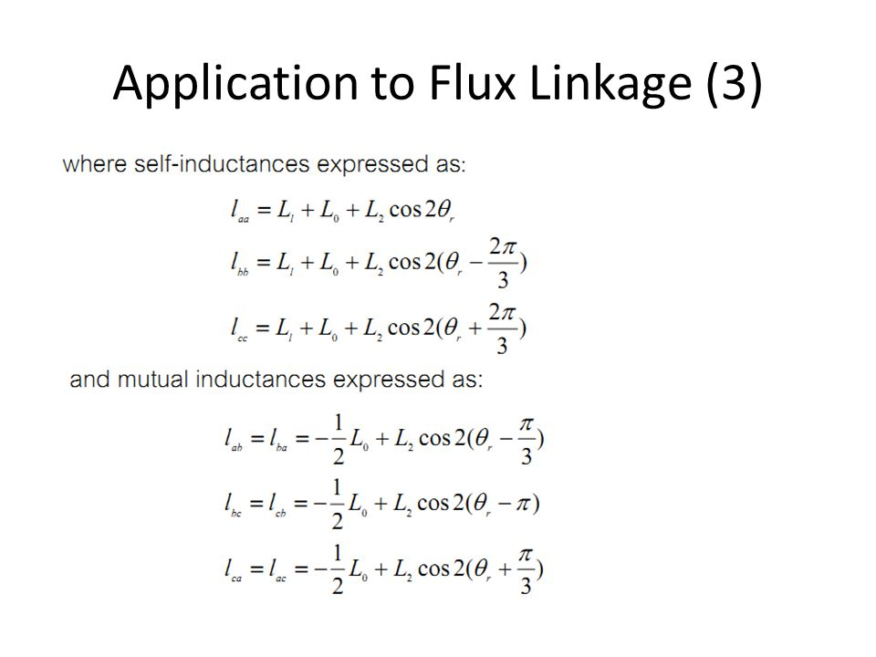 Application to Flux Linkage (3)