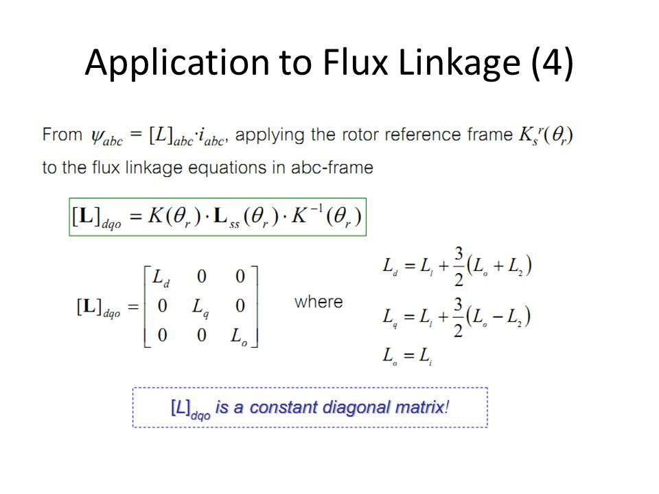 Application to Flux Linkage (4)