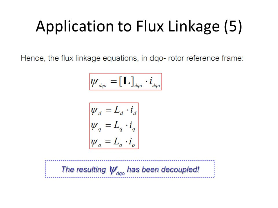 Application to Flux Linkage (5)