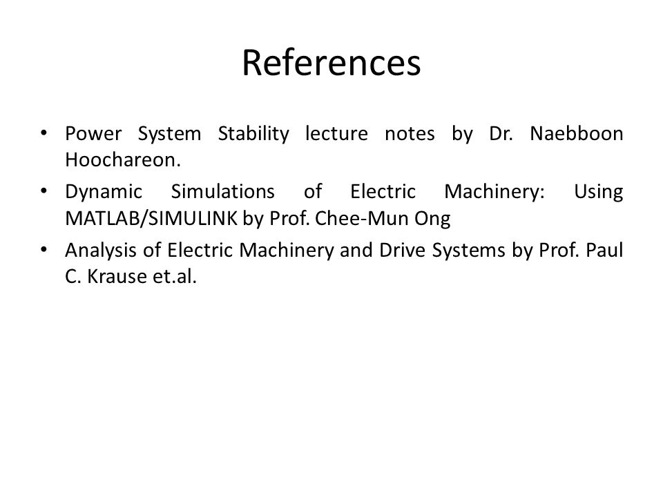 References Power System Stability lecture notes by Dr.