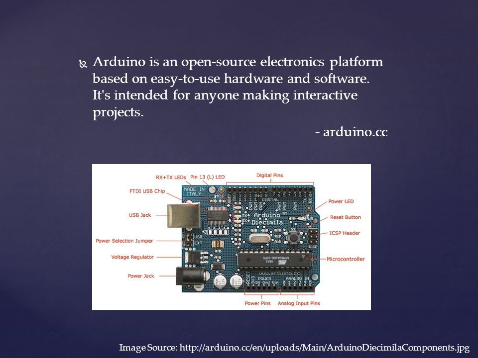   Arduino is an open-source electronics platform based on easy-to-use hardware and software. It's intended for anyone making interactive projects. -