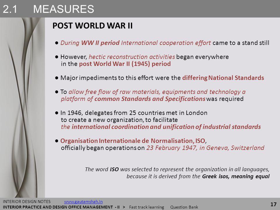 2.1 MEASURES POST WORLD WAR II 17 INTERIOR DESIGN NOTES www.gautamshah.inwww.gautamshah.in INTERIOR PRACTICE AND DESIGN OFFICE MANAGEMENT - II > Fast