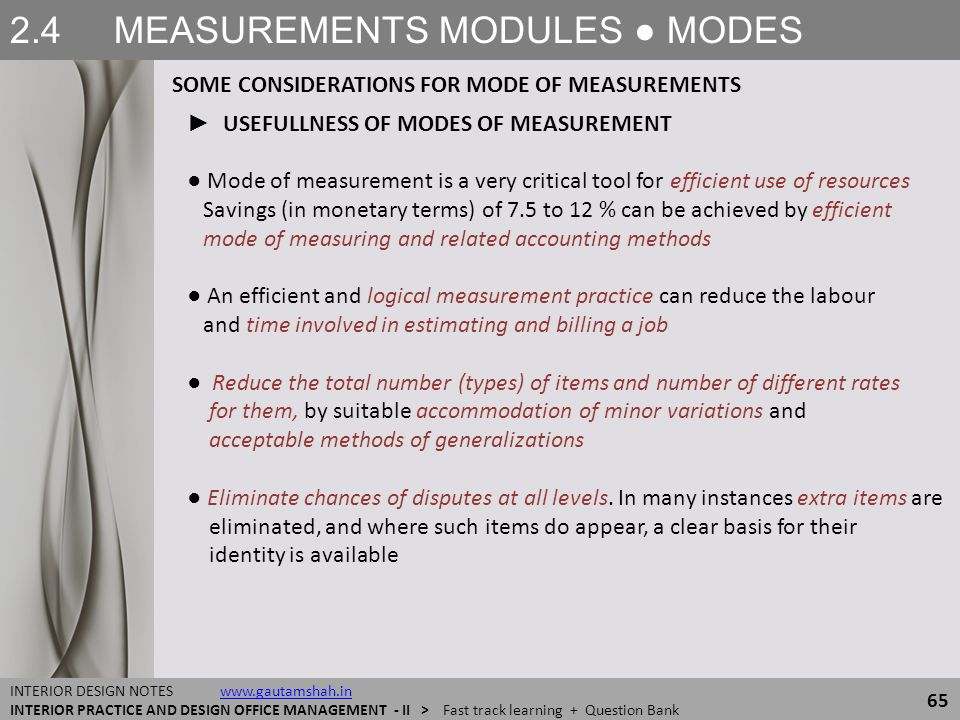 2.4 MEASUREMENTS MODULES ● MODES 65 INTERIOR DESIGN NOTES www.gautamshah.inwww.gautamshah.in INTERIOR PRACTICE AND DESIGN OFFICE MANAGEMENT - II > Fas
