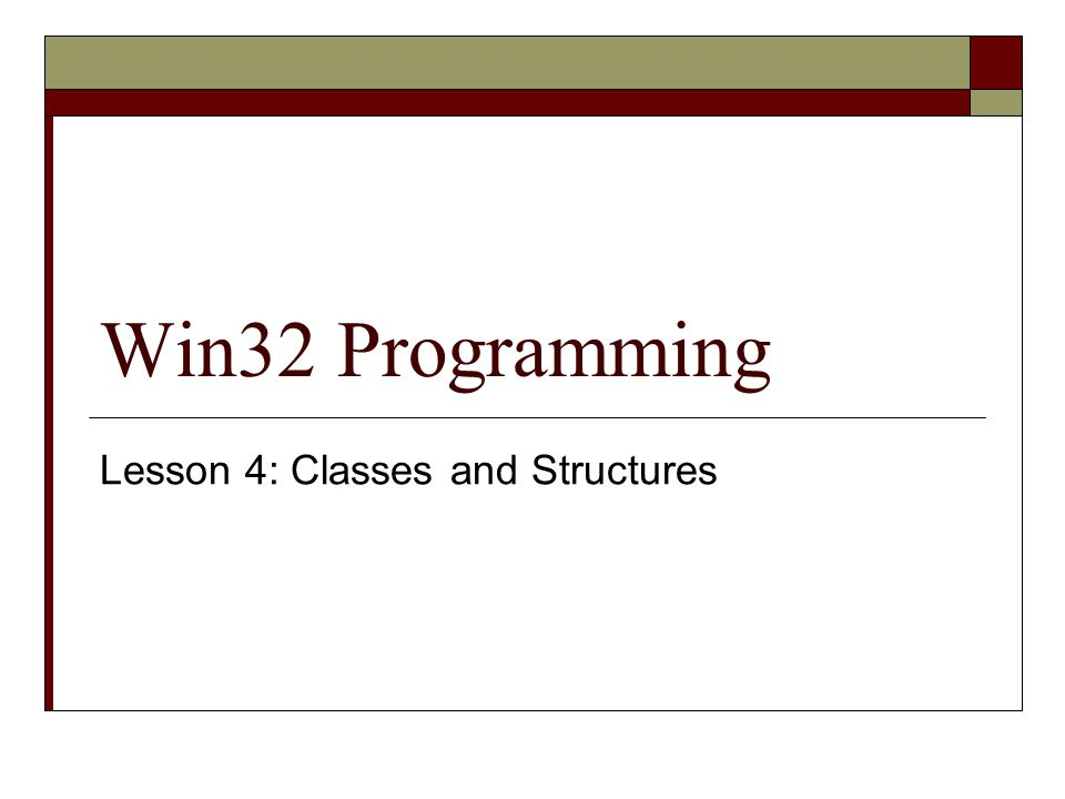 Last Time…  We covered a quick overview of C++  Now, we look in more detail at the way classes work  This is important, as you'll need a working knowledge in order to interoperate with Win32 APIs