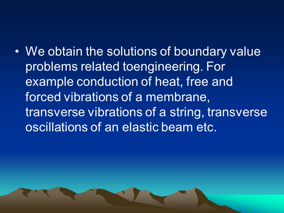 We obtain the solutions of boundary value problems related toengineering.