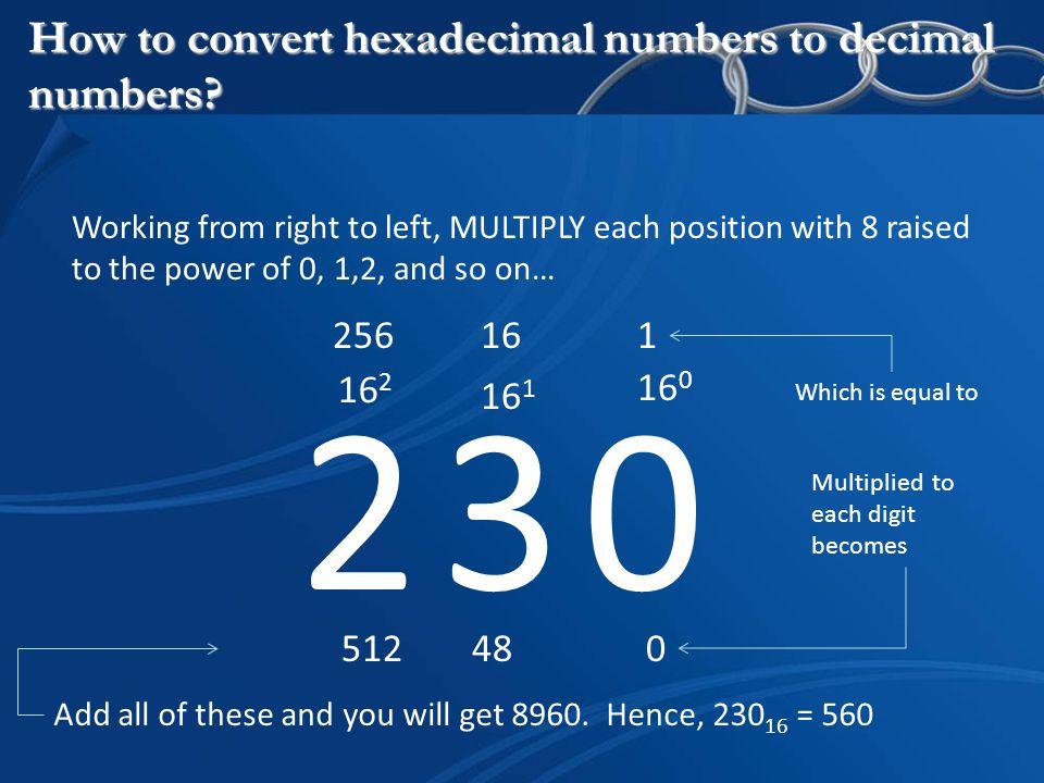 How to convert hexadecimal numbers to decimal numbers.