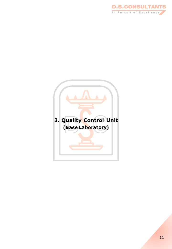 3. Quality Control Unit (Base Laboratory) 11