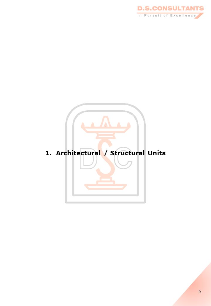 1. Architectural / Structural Units 6