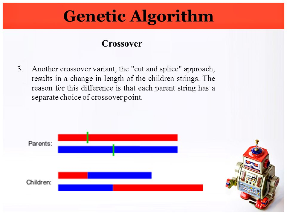 Genetic Algorithm Crossover 3.Another crossover variant, the