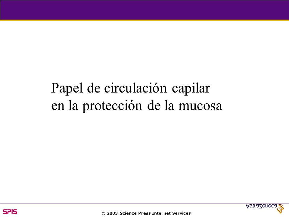 © 2003 Science Press Internet Services Papel de circulación capilar en la protección de la mucosa