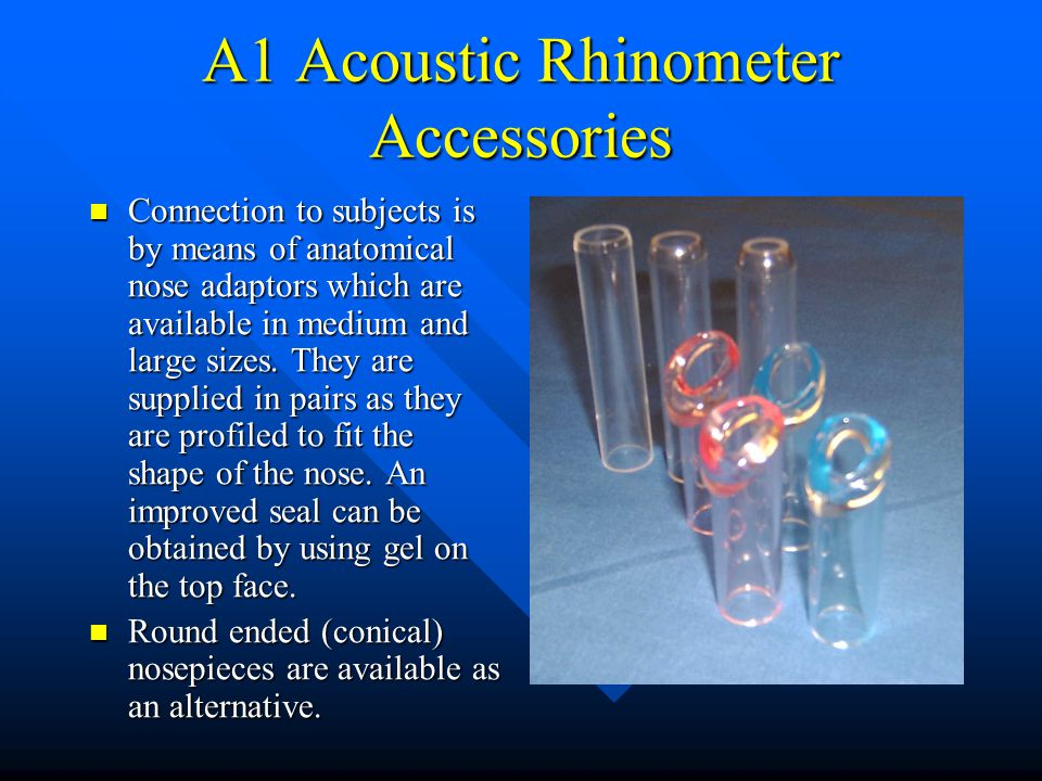 A1 Acoustic Rhinometer Accessories Connection to subjects is by means of anatomical nose adaptors which are available in medium and large sizes. They