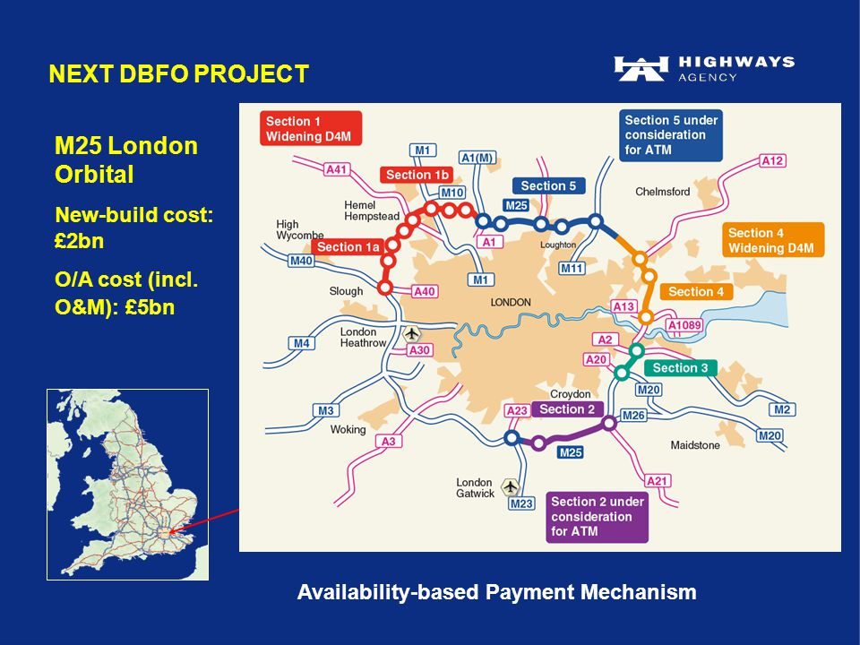 M25 London Orbital New-build cost: £2bn O/A cost (incl.
