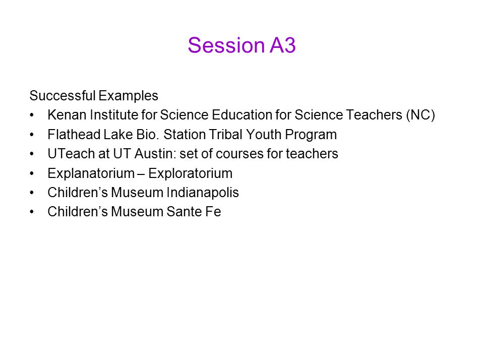 Session A3 Successful Examples Kenan Institute for Science Education for Science Teachers (NC) Flathead Lake Bio.