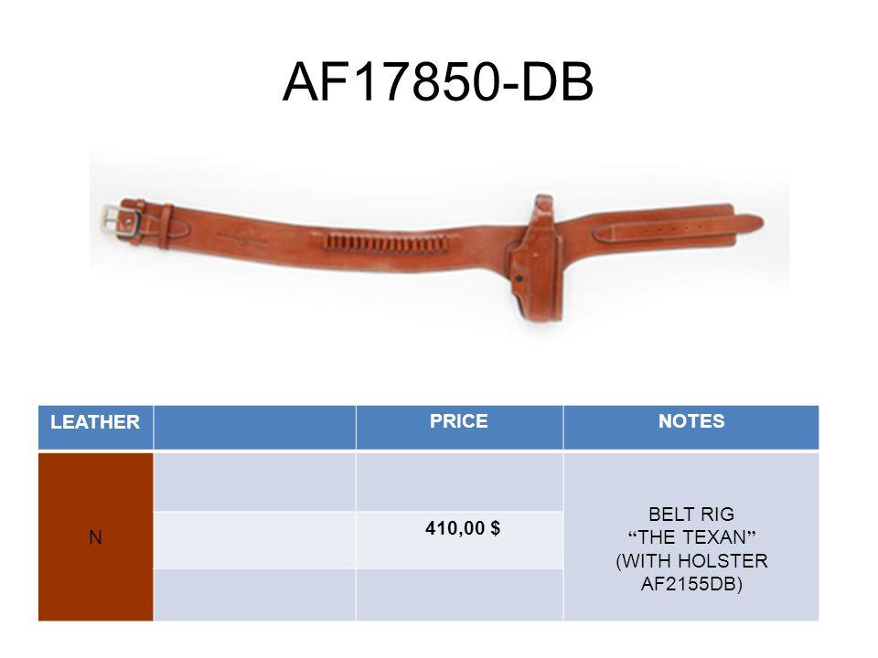 AF17850-DB LEATHERPRICENOTES N BELT RIG THE TEXAN (WITH HOLSTER AF2155DB) 410,00 $