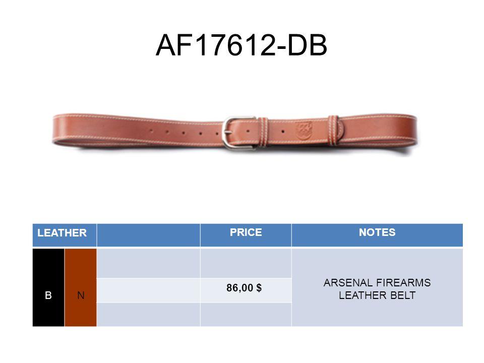 AF17612-DB LEATHERPRICENOTES BN ARSENAL FIREARMS LEATHER BELT 86,00 $