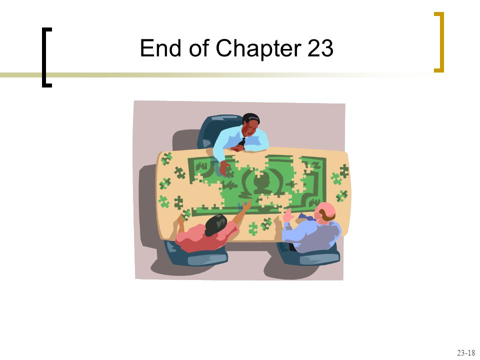 End of Chapter 23 23-18