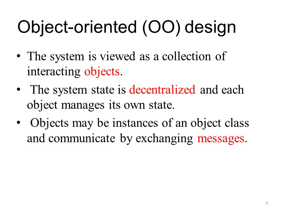 OO Design Concepts Design classes – Entity classes – Boundary classes – Controller classes Inheritance—all responsibilities of a superclass is immediately inherited by all subclasses Messages—stimulate some behavior to occur in the receiving object Polymorphism—a characteristic that greatly reduces the effort required to extend the design 7