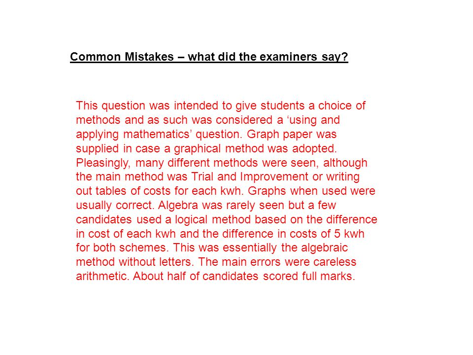 Common Mistakes – what did the examiners say.