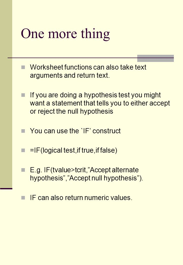 One more thing Worksheet functions can also take text arguments and return text.