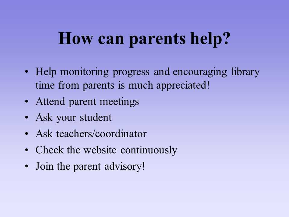 How can parents help.