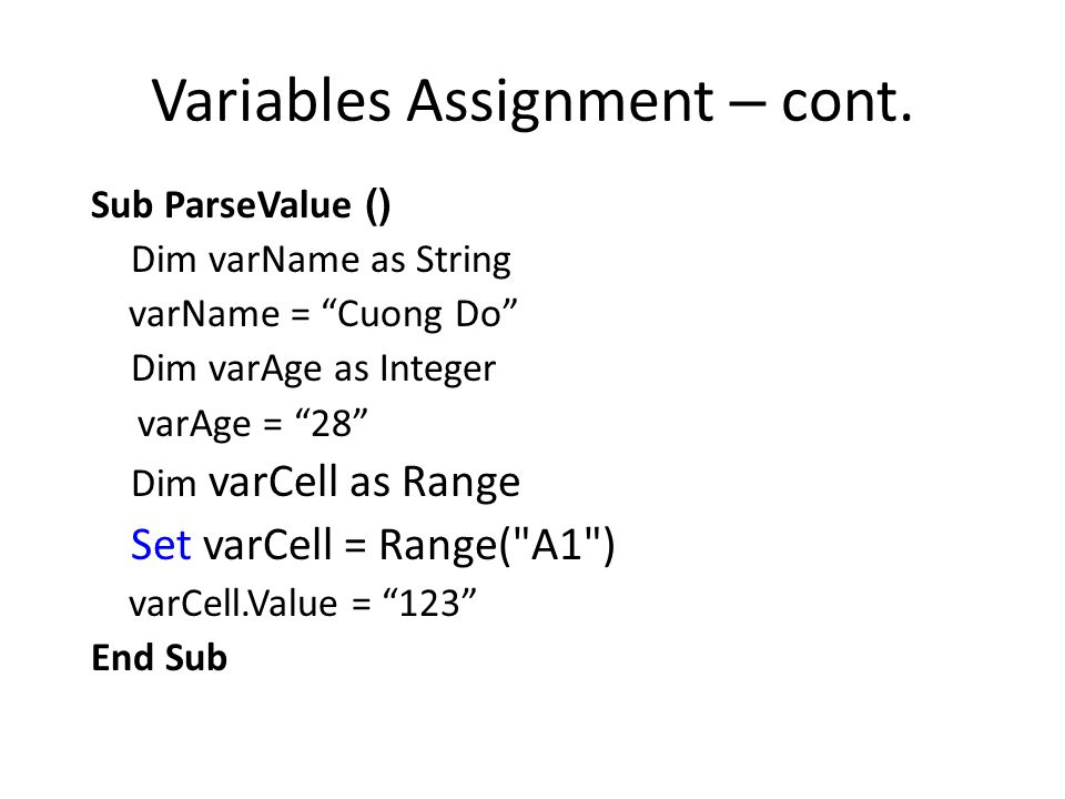 Variables Assignment – cont.