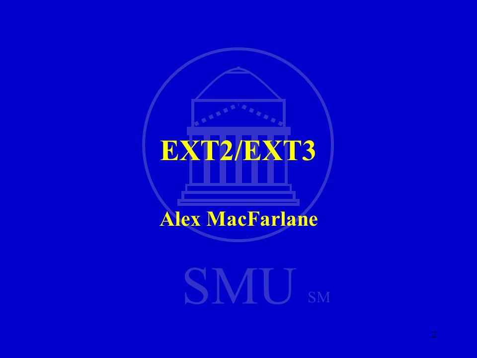 SMU SM 2 EXT2/EXT3 Alex MacFarlane