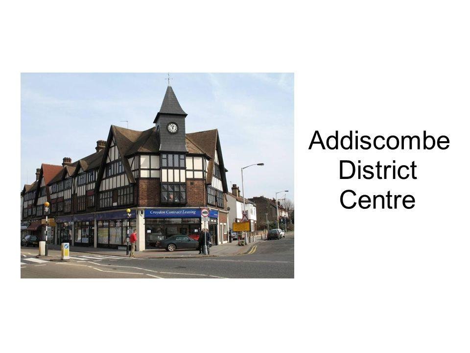 Addiscombe District Centre