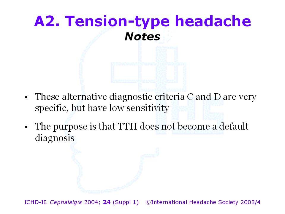 A2. Tension-type headache Notes