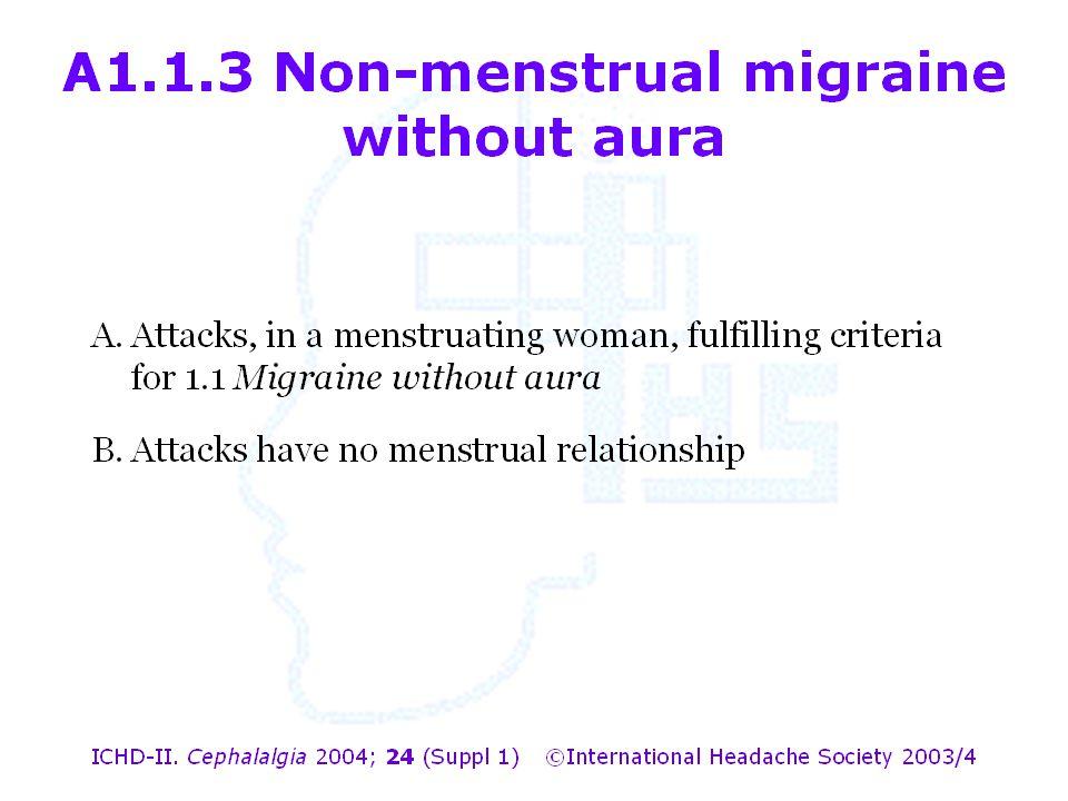 A1.1.3 Non-menstrual migraine without aura