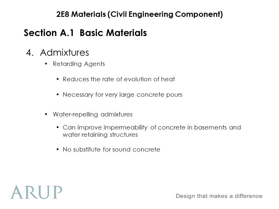 2E8 Materials (Civil Engineering Component) Section A.1Basic Materials 4.Admixtures