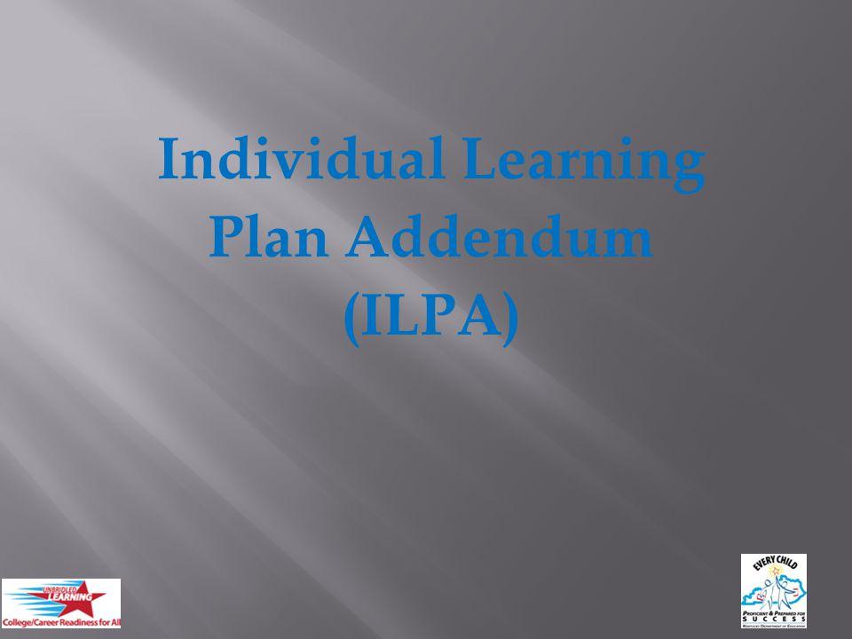 Individual Learning Plan Addendum (ILPA) 6