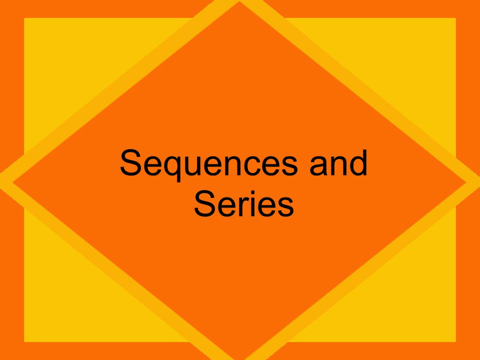 Geometric Sequences In geometric sequences, you multiply by a common ratio each time.
