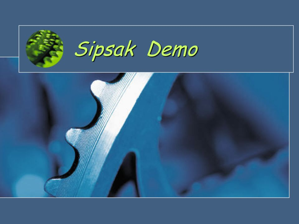 Sipsak Demo
