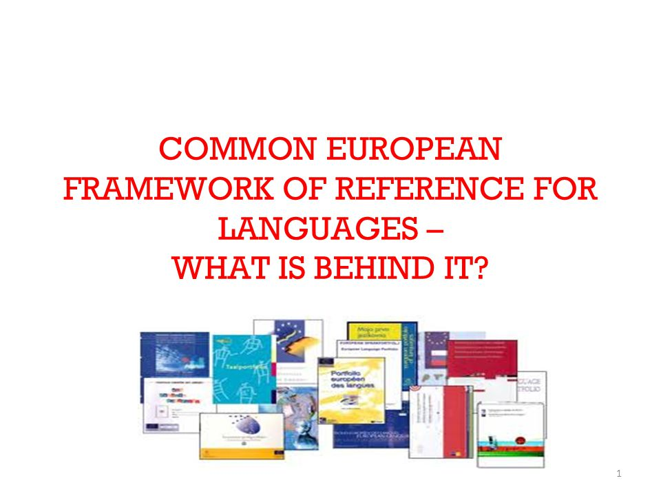 62 References A Common European Framework of Reference for Languages Learning, Teaching, Assessment.