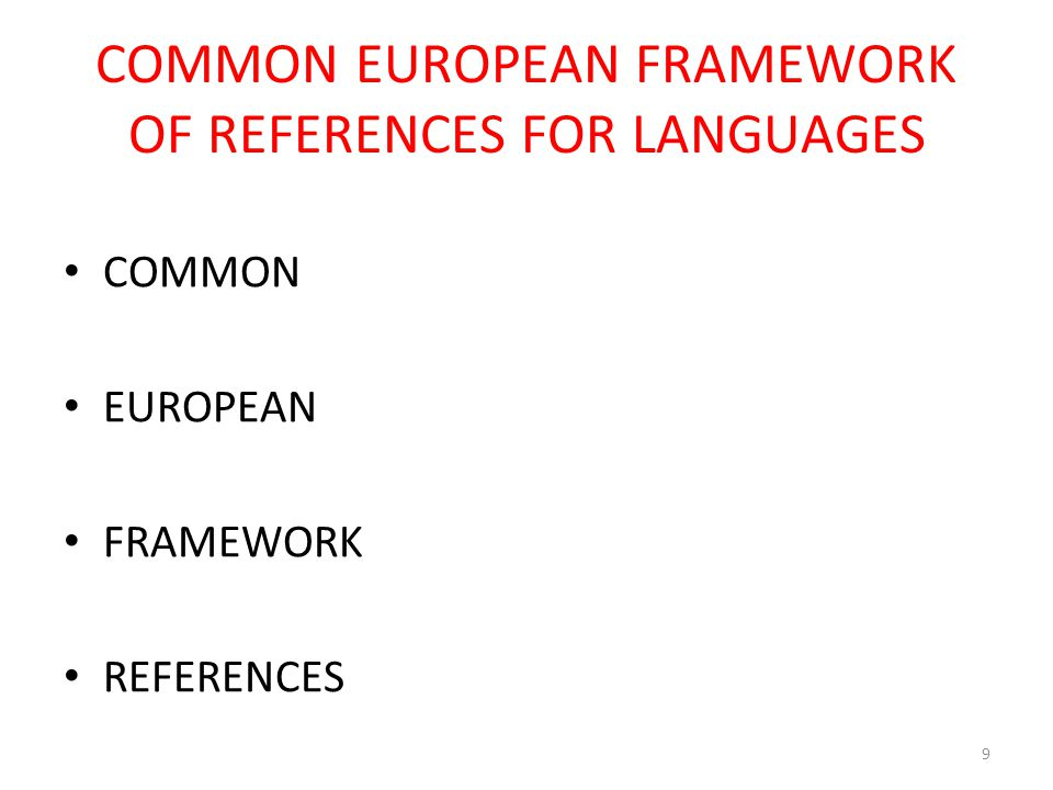 20 CEFR: purposes 1.Elaboration of language syllabuses and curriculum guidelines.