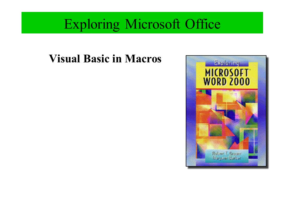 Exploring Microsoft Office Visual Basic in Macros