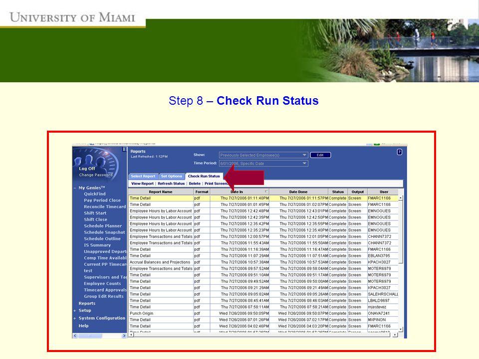 Step 8 – Check Run Status