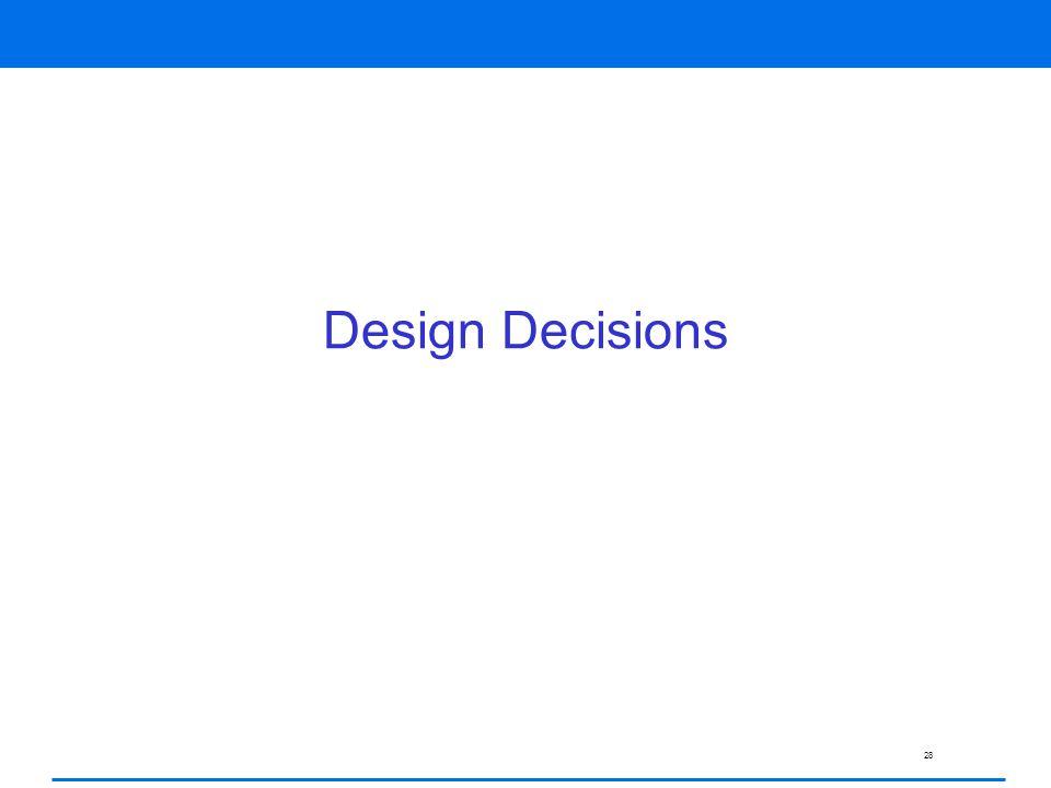 28 Design Decisions