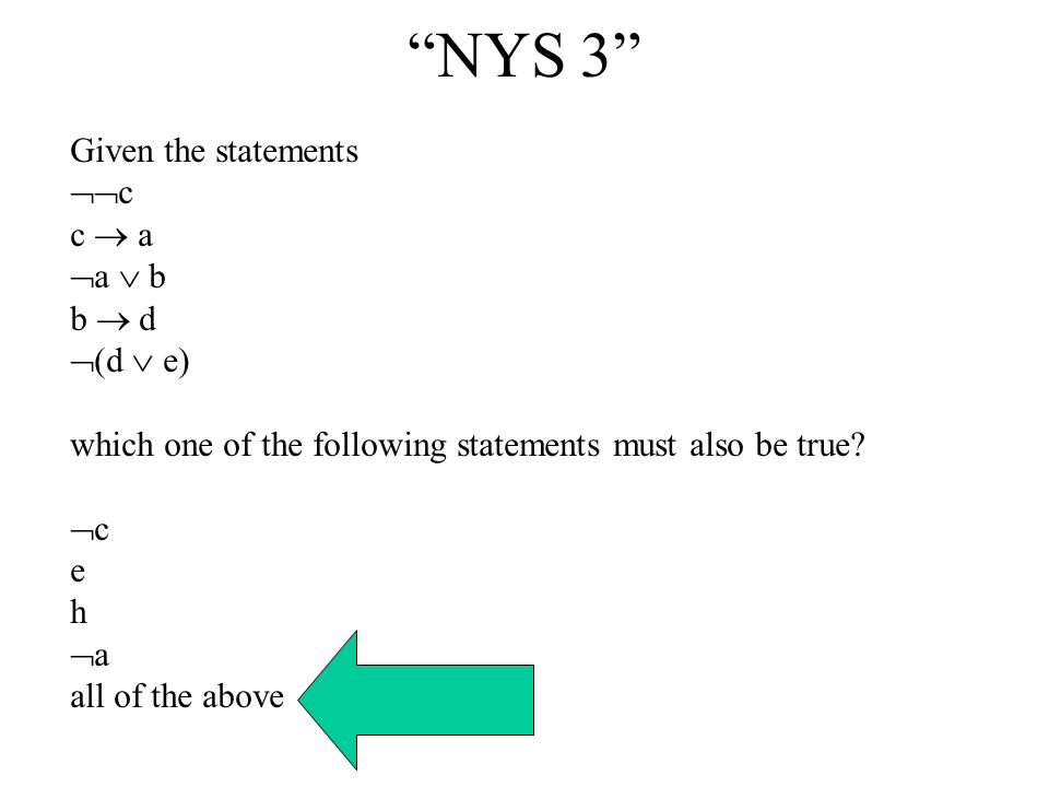 NYS 2 Which one of the following statements is logically equivalent to the following statement: If you are not part of the solution, then you are part of the problem. If you are part of the solution, then you are not part of the problem.