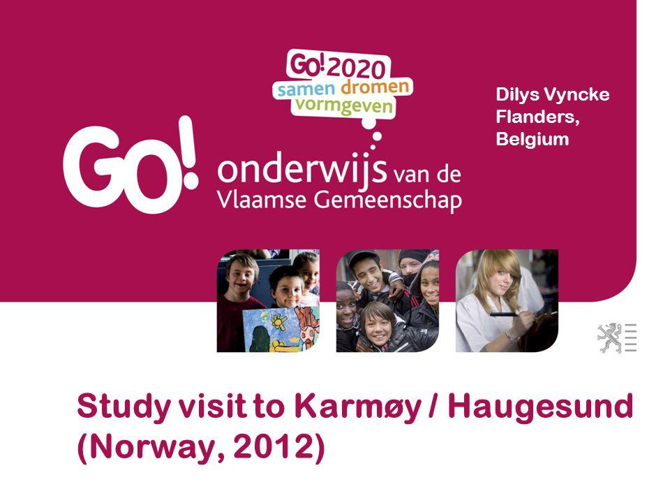 Study visit to Karmøy / Haugesund (Norway, 2012) Dilys Vyncke Flanders, Belgium
