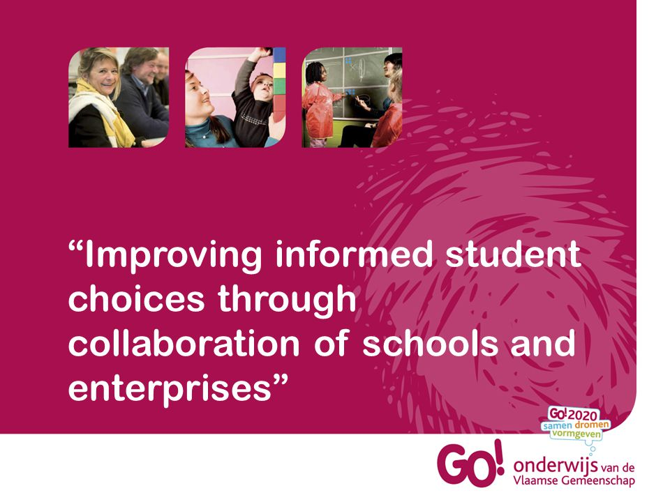 Improving informed student choices through collaboration of schools and enterprises