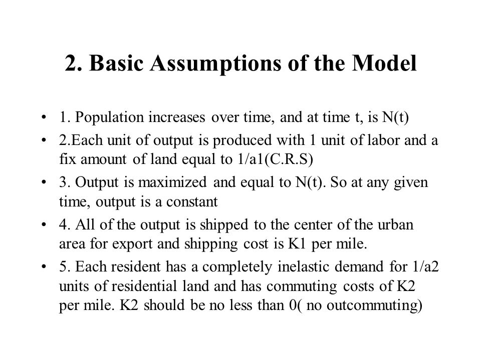2. Basic Assumptions of the Model 1.