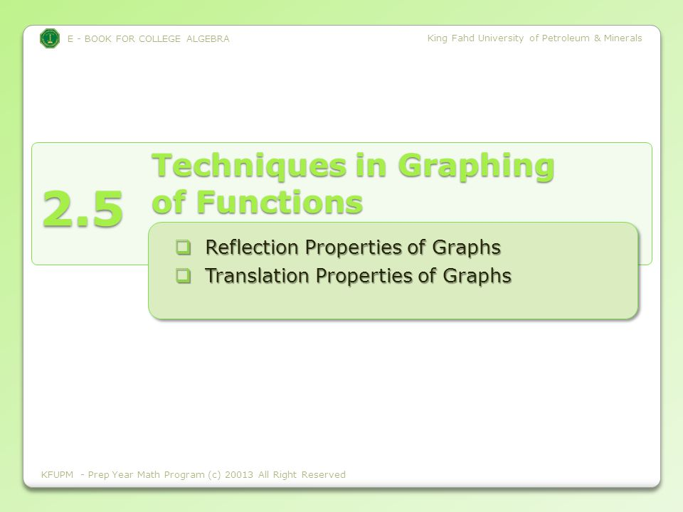 E - BOOK FOR COLLEGE ALGEBRA King Fahd University of Petroleum & Minerals Reflection Properties of Graphs KFUPM - Prep Year Math Program (c) 2009 All Right Reserved
